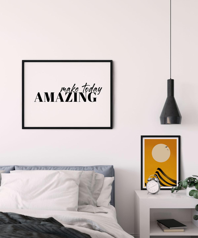 Make Today Amazing İskandinav Motto Poster