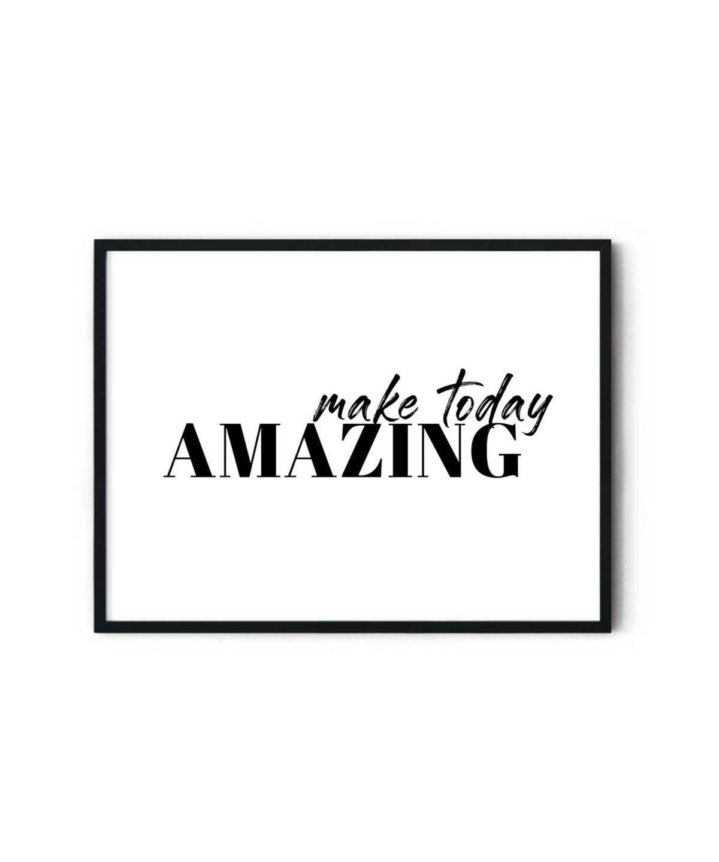 Make-Today-Amazing-Poster-Duwart