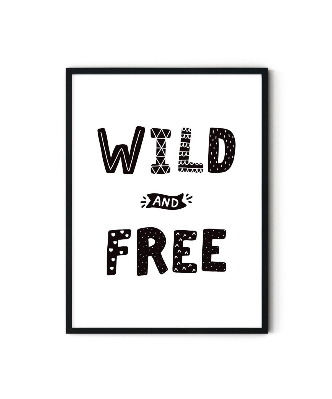 Wild and Free Çocuk Odası Poster